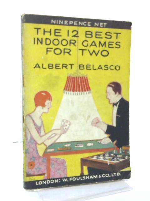 The 12 Best Indoor Games For Two by Albert Belasco
