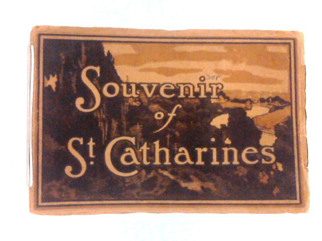 Souvenir of St. Catharines, Ontario, Canada by Various