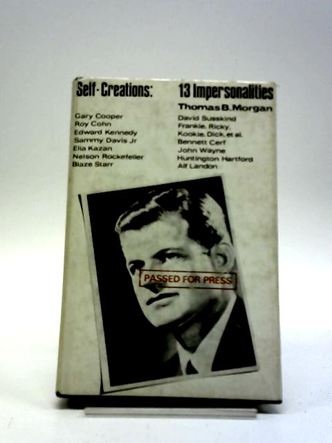 Self-Creations 13 Impersonalities by T B Morgan