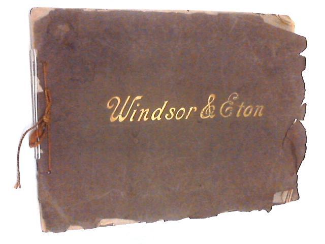 Windsor & Eton by Unknown