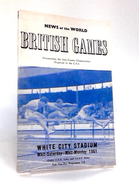 British Games White City Stadium Whit-Saturday - Whit-Monday 1961 by Various