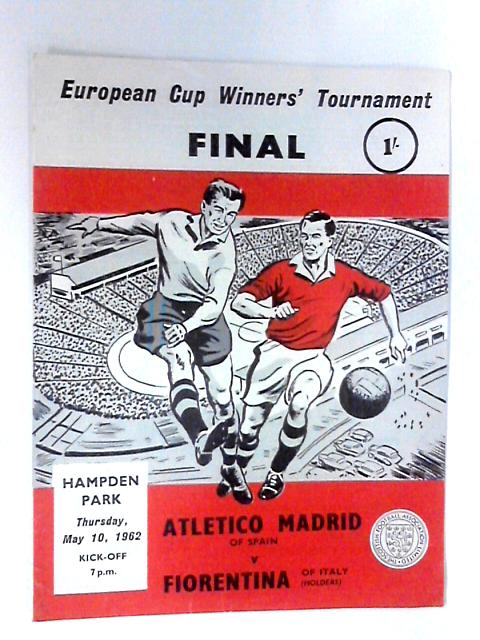 European Cup Winners' Tournament Atletico Madrid v Fiorentia, 1962 by Various