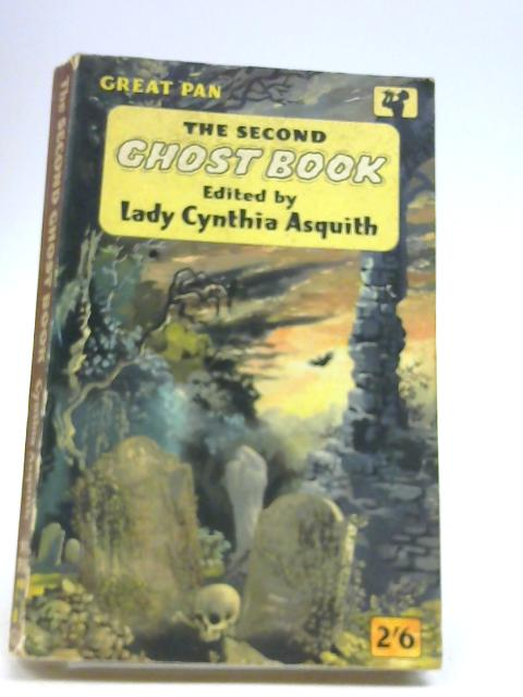 The Second Ghost Book by Asquith, C (Ed.)