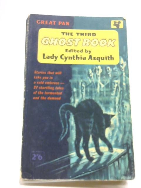 The Third Ghost Book by Asquith, Lady Cynthia