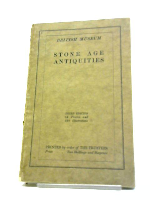 Guide To Antiquities Of The Stone Age by Anonymous