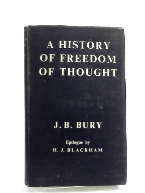 A History of Freedom of Thought by J. B. Bury