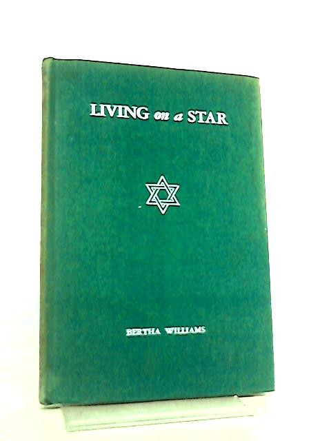 Living on a Star By Bertha Williams