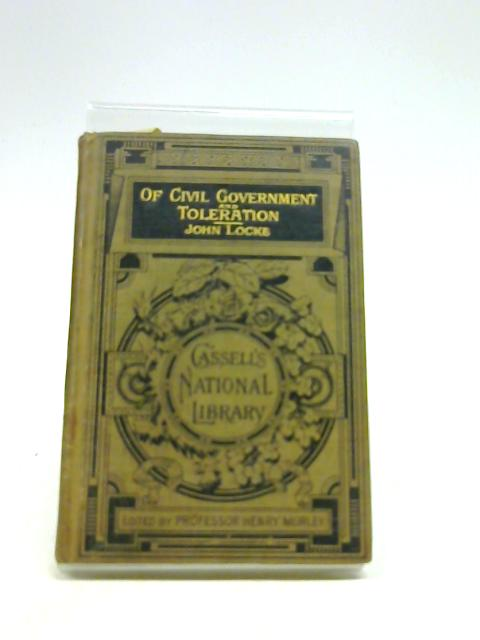 Of The Civil Government And Toleration by Locke, John