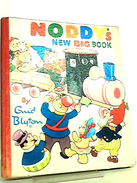 Noddy's New Big Book by Enid Blyton