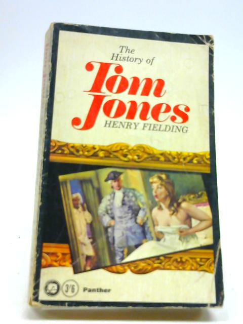 The History of Tom Jones by Fielding, Henry