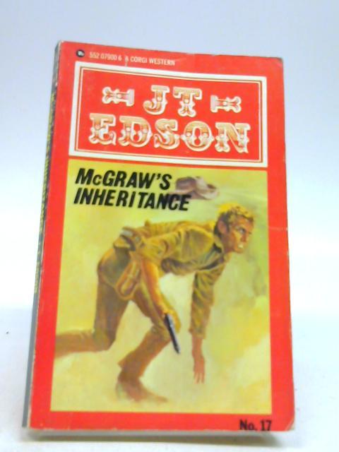 McGraw's Inheritance By Edson, J. T.