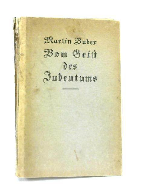 Vom Geist des Judentums by Martin Buber,