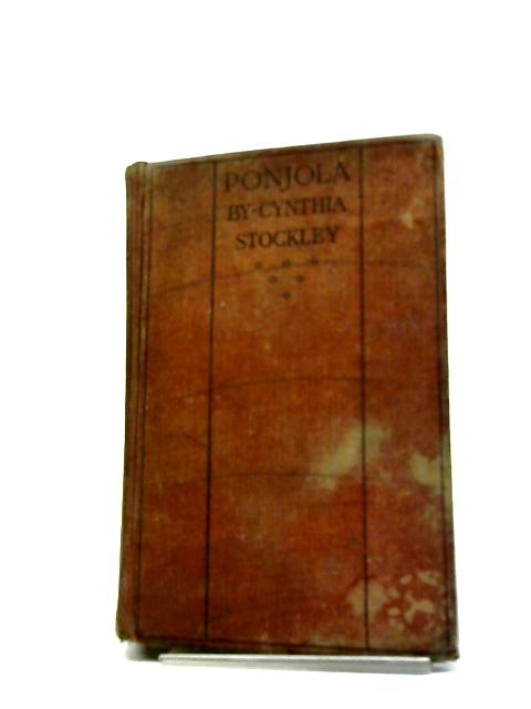 Ponjola. A Novel by Cynthia Stockley