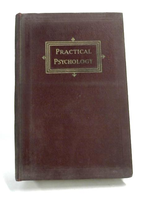 Practical Psychology - by Henry Knight Miller