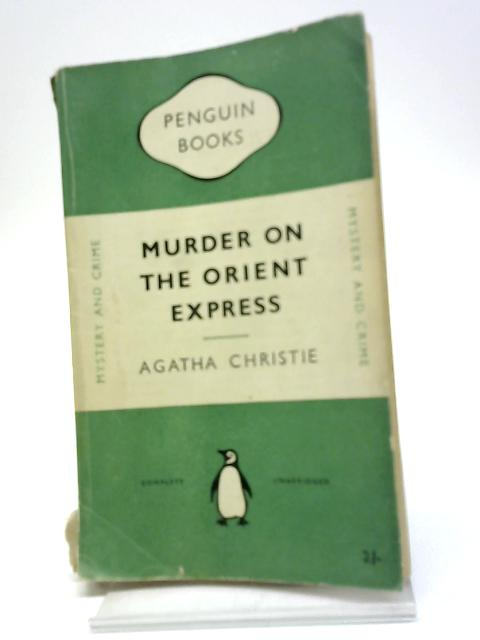 Murder On The Orient Express (Penguin Books. no. 689.) by Agatha Christie