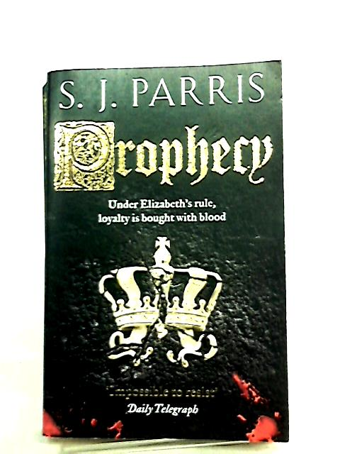 Prophecy (Giordano Bruno 2) by S. J. Parris