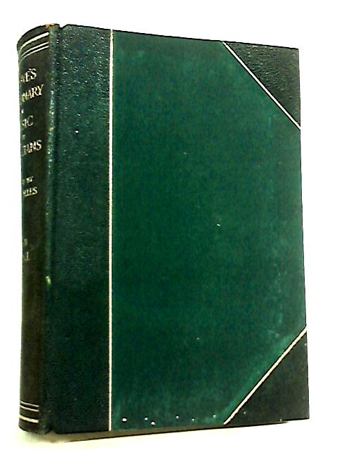 Groves Dictionary of Music and Musicians Volume 2 by H. C. Colles