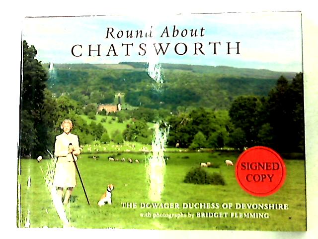 Round About Chatsworth by Deborah Devonshire