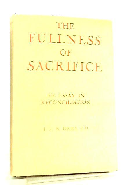 Fullness of Sacrifice by F. C. N. Hicks