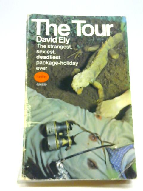 Tour, The By Ely, David
