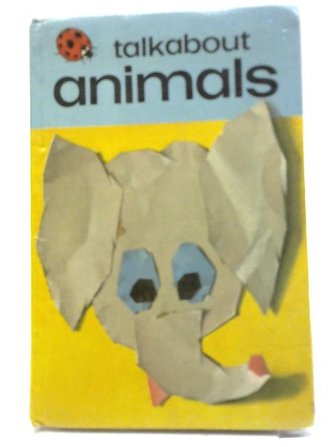 Animals (Toddler Talkabout) by W. Murray