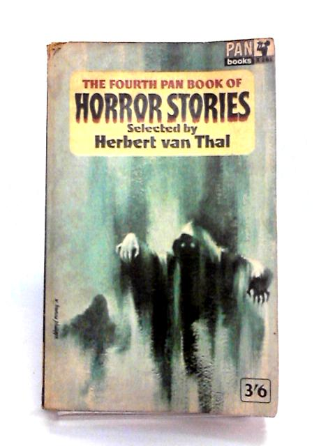 The Fourth Pan Book of Horror Stories by Editor-Herbert Van Thal