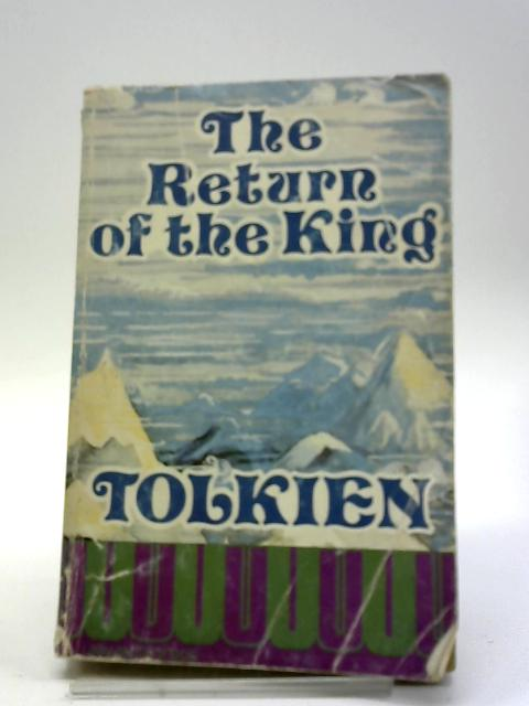 Lord Of The Rings: The Return of the King by J.R.R. Tolkien