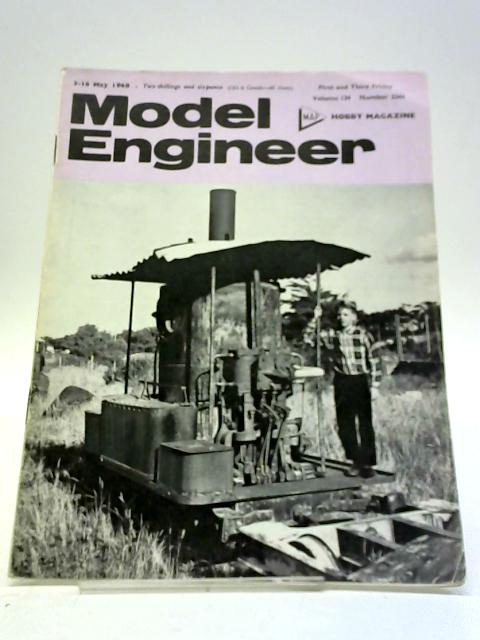 Model Engineer (Magazine) - 3rd to 16th May 1968 - Vol 134 No.3344 By Model Engineer