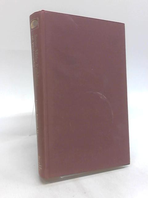 Some Main Problems of Philosophy by George Edward Moore