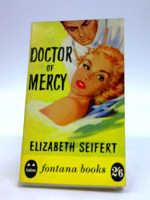 Doctor of mercy by Seifert, Elizabeth