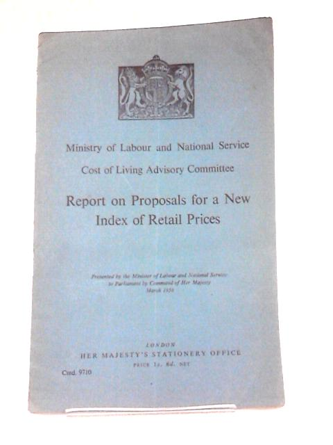 Report on Proposals for a New Index of Retail Prices by Ministry of Labour & National Service