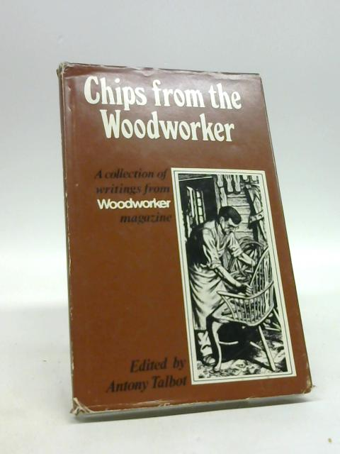 Chips from the 'Woodworker' by Antony Talbot
