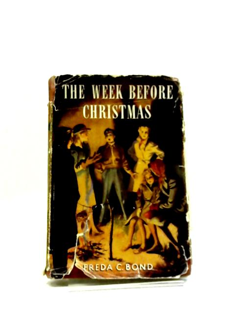 The Week Before Christmas by F C Bond