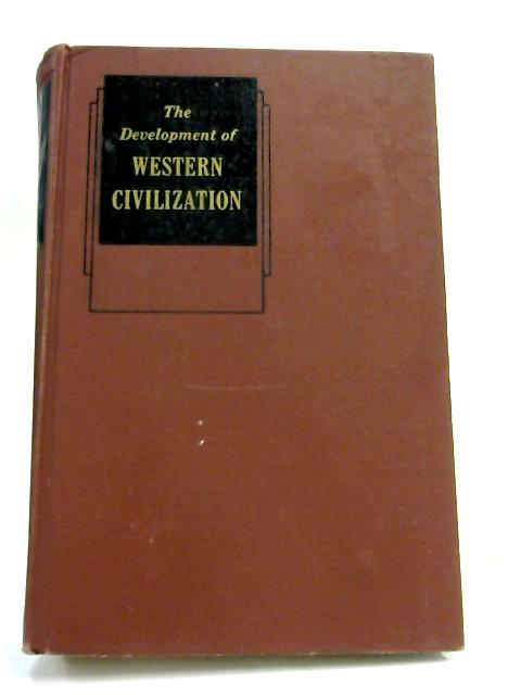 The Development of Western Civilization by Haines & walsh
