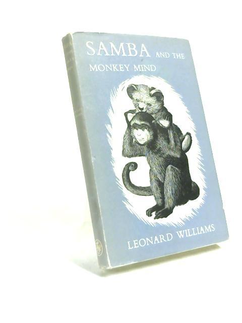 Samba And The Monkey Mind by Leonard Williams