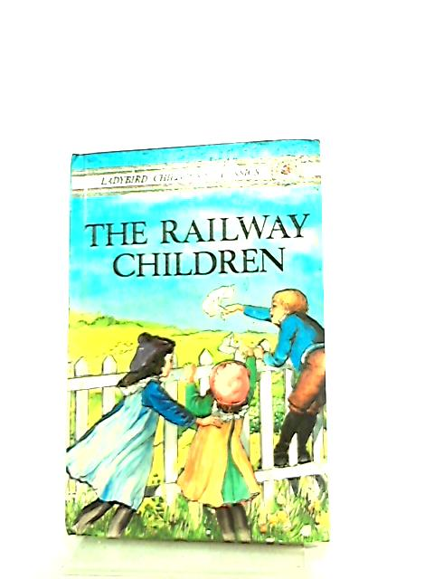 The Railway Children by E. Nesbit, Joan Colling