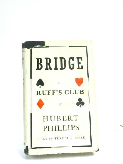 Bridge at Ruff's Club by Hubert Phillips