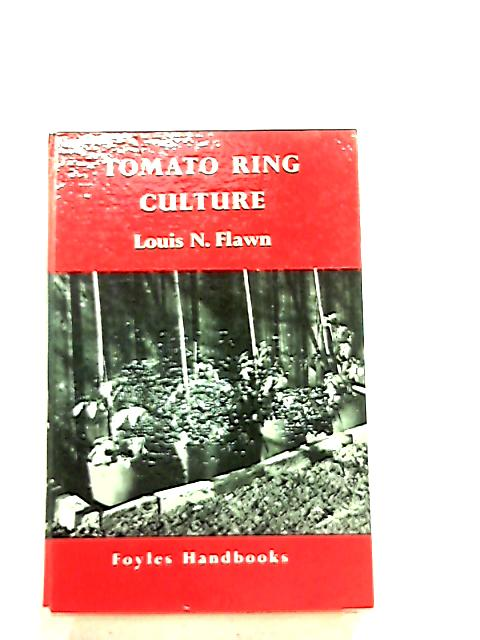 Tomato Ring Culture by Louis N. Flawn