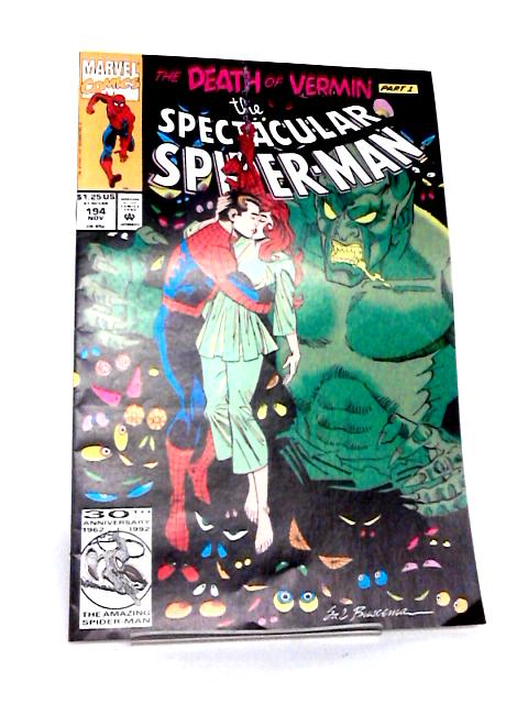 The Spectacular Spider-Man: Issue 194, The Death of Vermin, Part 1 by J. M. Dematteis