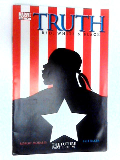 Truth: Red White & Black #1 by Various