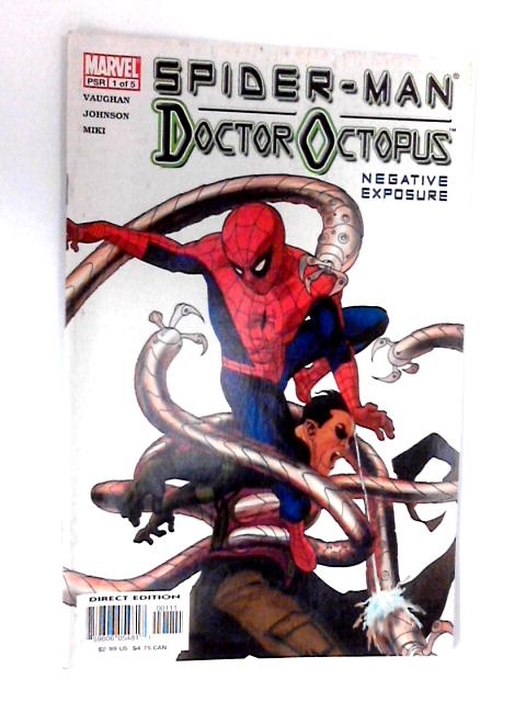 Doctor Octopus: Negative Exposure No. 1, Vol. 1 by Unknown