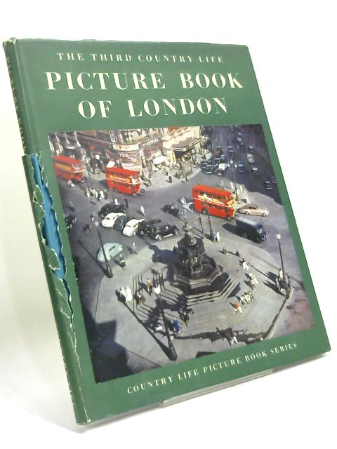 The Third Country Life Picture Book of London by G. F. Allen