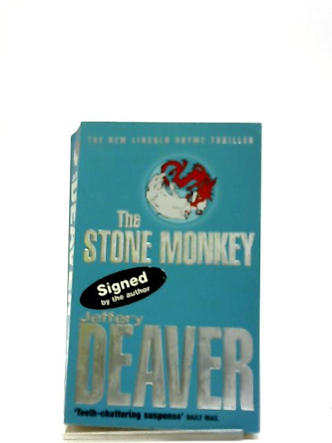 The Stone Monkey: Lincoln Rhyme Book 4 by Jeffery Deaver