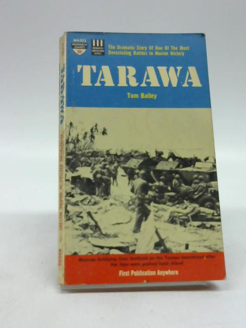 Tarawa By Bailey, Tom