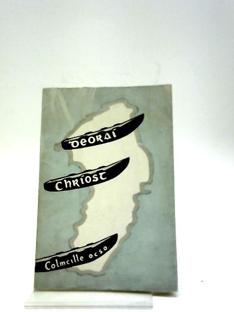 Deoraí Chríost By T Colmcille