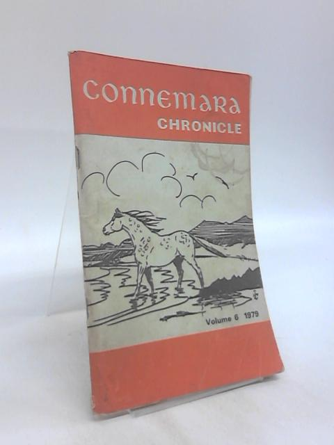 Connemara Chronicle, Volume 6 1979 by Anon