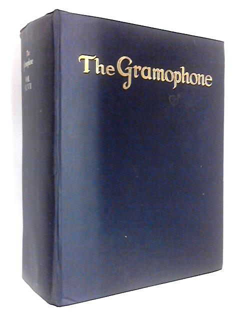 The Gramophone: Volume XLVII June 1969 to May 1970 by Anthony C. Pollard