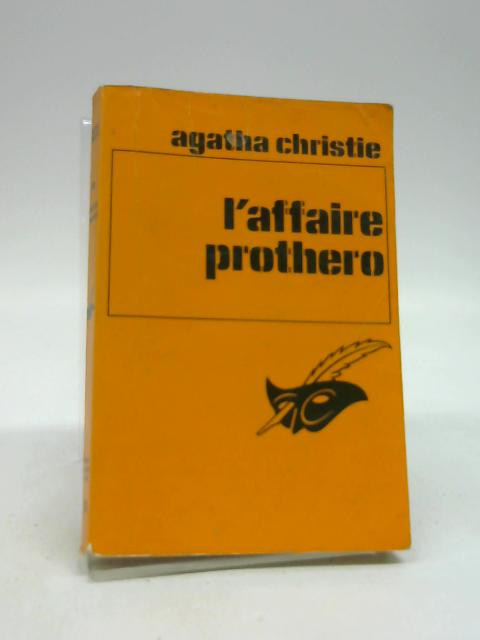 L'affaire Prothero by Agatha Christie