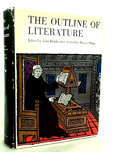 The Outline of Literature by John Drinkwater