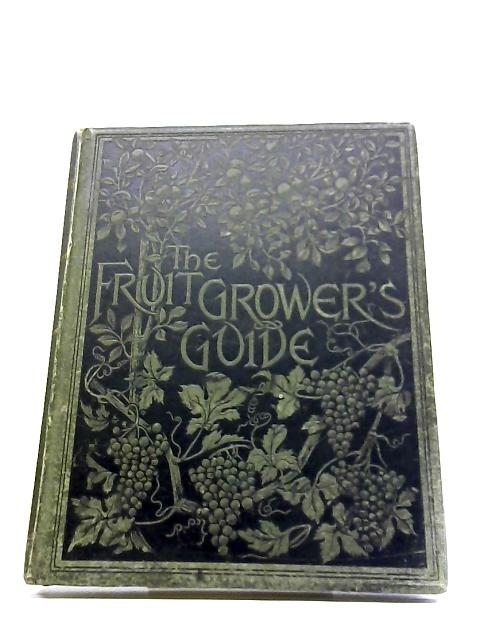 The Fruit-Growers Guide Volume II by Various